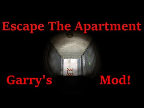 Garry S Mod Scary Escape From The Apartment Gmod Horror Map