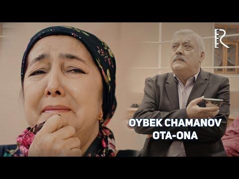 Oybek Chamanov - Ota-ona | Ойбек Чаманов - Ота-она #UydaQoling