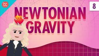 Newtonian Gravity: Crash Course Physics #8