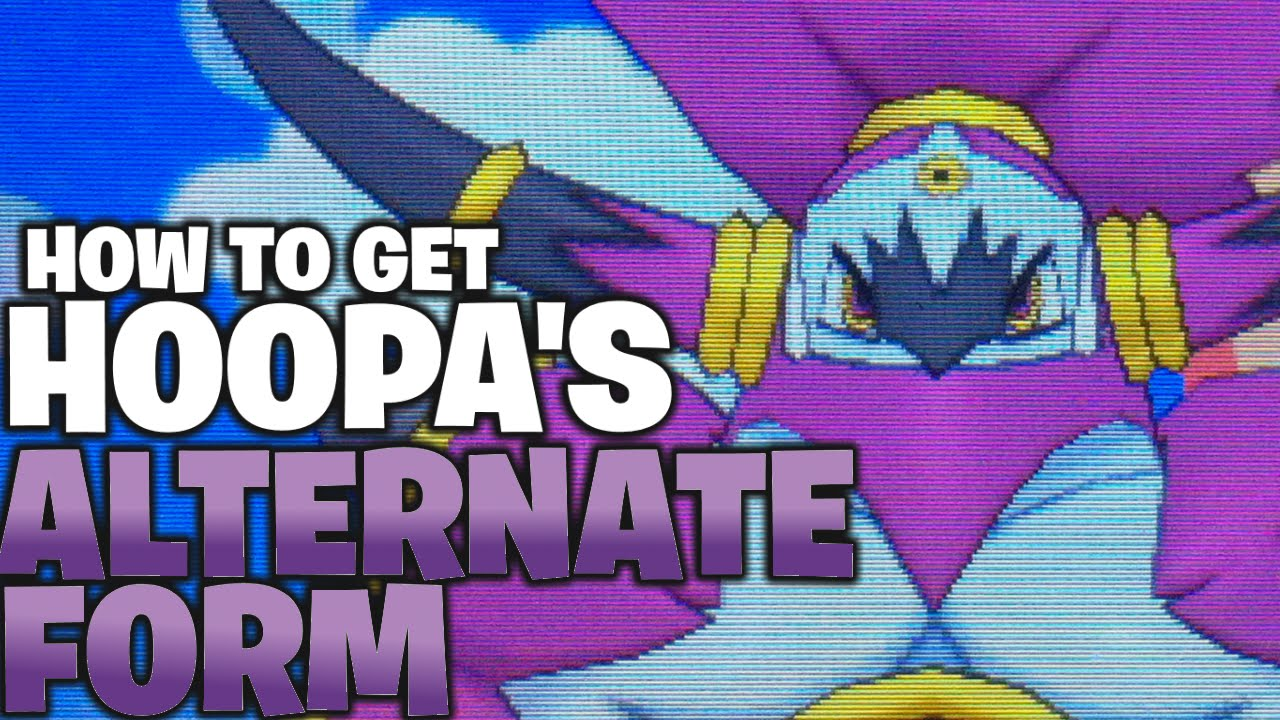 How to obtain Hoopa's ALTERNATE FORM in ORAS - YouTube