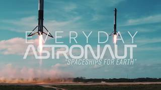"""Everyday Astronaut - """"Spaceships for Earth"""""""