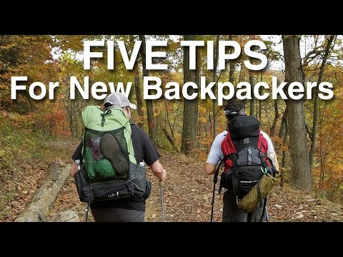 Five Tips For New Backpackers