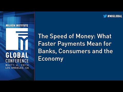 The Speed of Money: What Faster Payments Mean for Banks, Consumers and the Economy