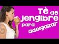 Cómo hacer el té de jengibre para bajar de peso | APERDERPESO.COM