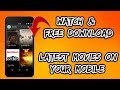 How To Download Latest Movies On Mobile | Free Download Latest Bollywood, Hollywood movies On Mobile