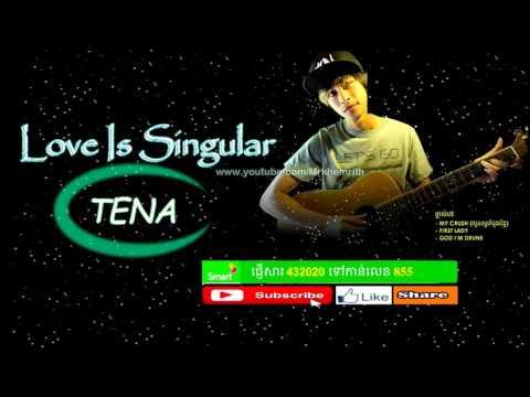 Love is singular - By Tena