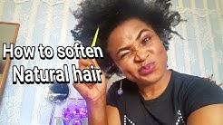 HOW SOFTEN NATURAL HAIR