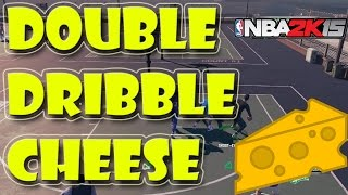 NBA 2K15 Double Dribble Cheese - How to Do it | Tutorial