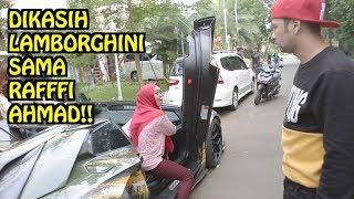 Dikasih Mobil Lamborghini sama Raffi Ahmad. Pakai Sepuasnya 😛