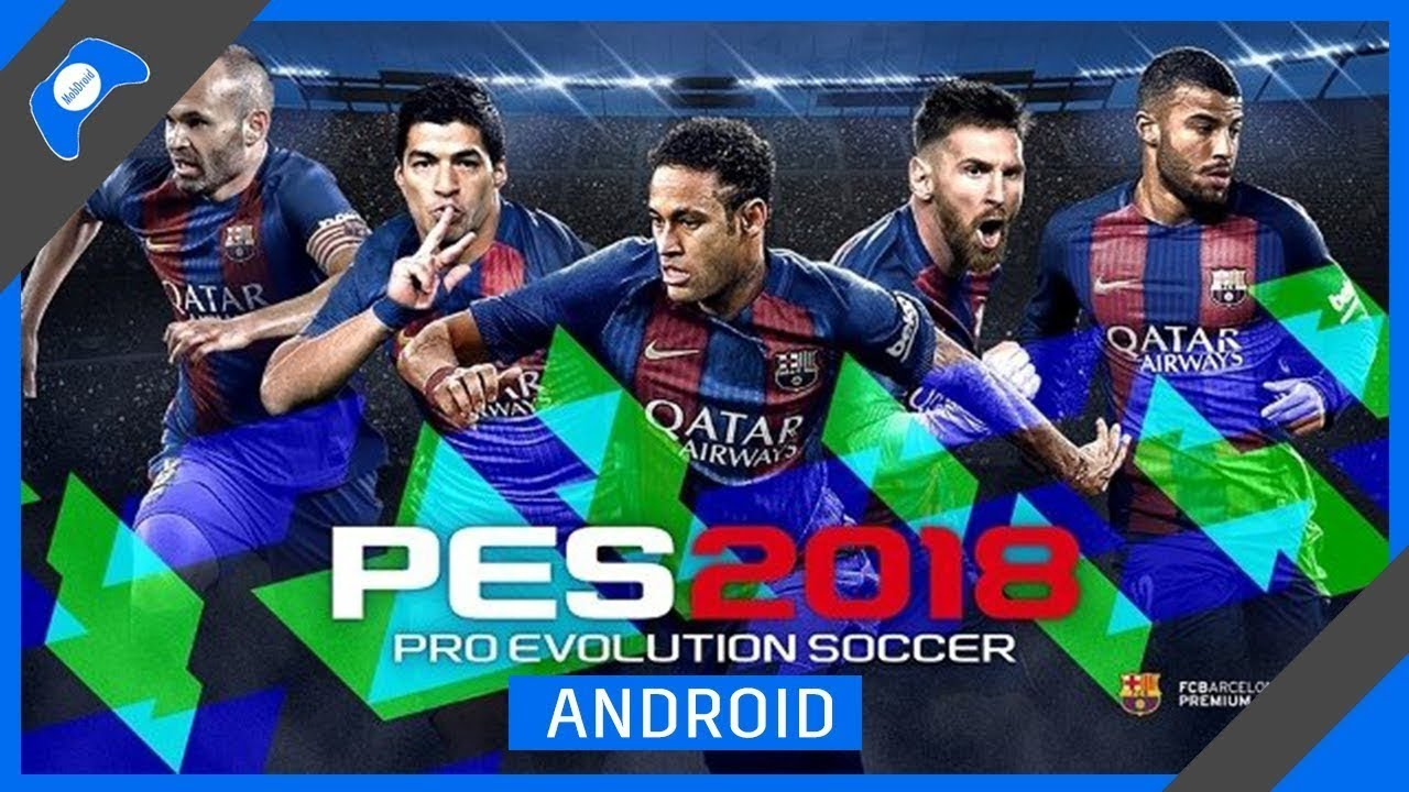 Pes 2018 apk download for iphone | FIFA Mod PES 2018 Android