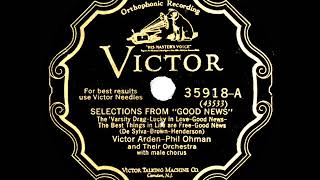 "1928 Arden & Ohman - Selections from ""Good News"" (The Revelers, vocal) YouTube Videos"