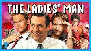 The Ladies' Man Trope, Explained