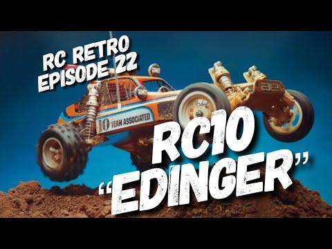 EPISODE 22: VINTAGE TEAM ASSOCIATED RC10 EDINGER