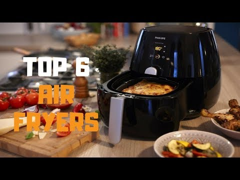 best-air-fryer-in-2019---top-6-air-fryers-review