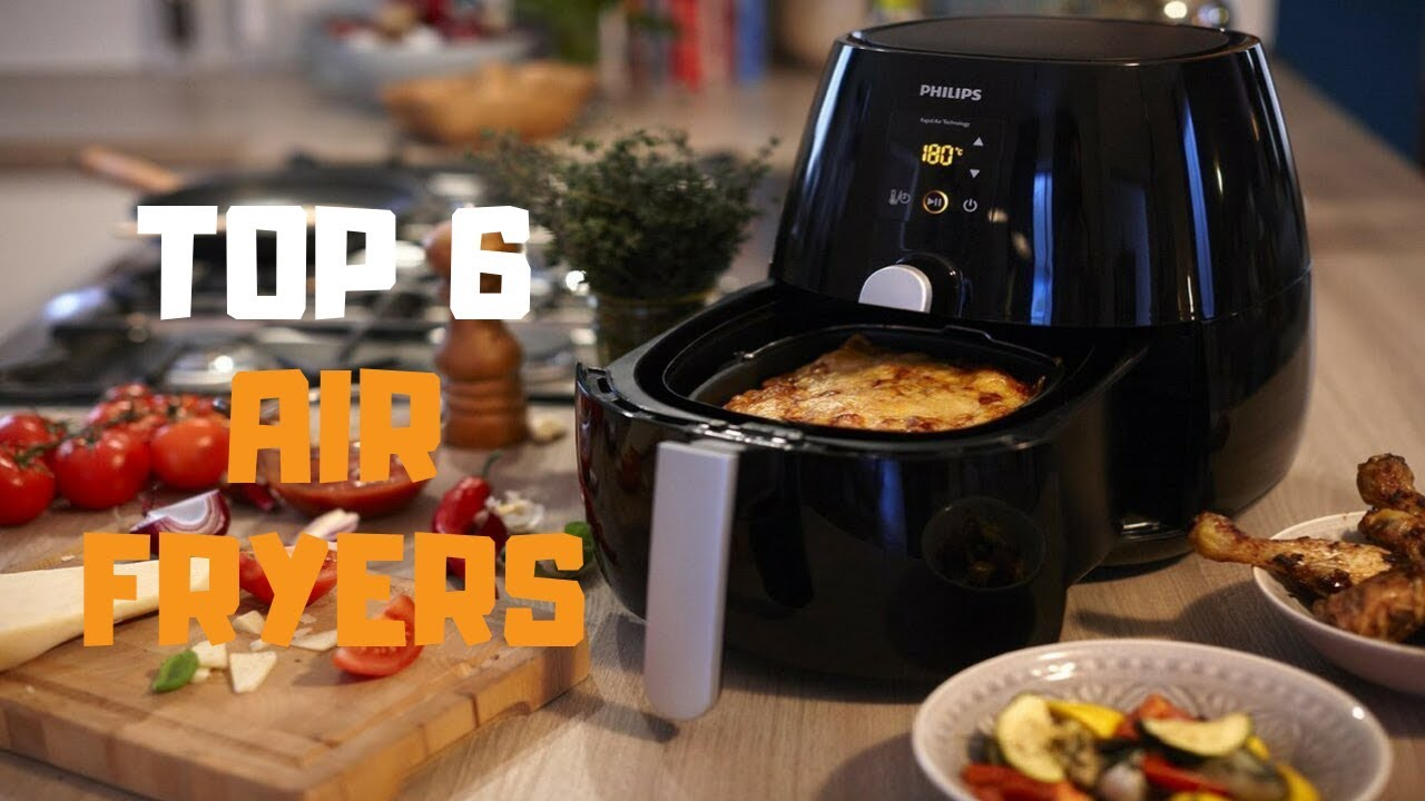 best air fryer in 2019 - top 6 air fryers review