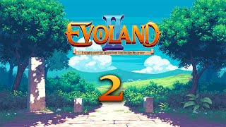 E2 - Lets Do The Time Warp Again - Evoland 2 with Accidental Games