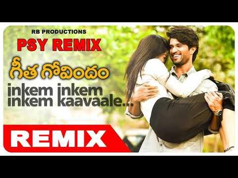 Inkem Inkem Kavale ( PSY Remix)