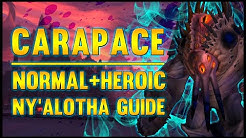Carapace of N'Zoth Normal + Heroic Guide - FATBOSS