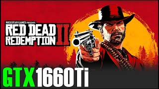 Red Dead Redemption 2 | GTX 1660 Ti + RYZEN 5 3600 | 1080p