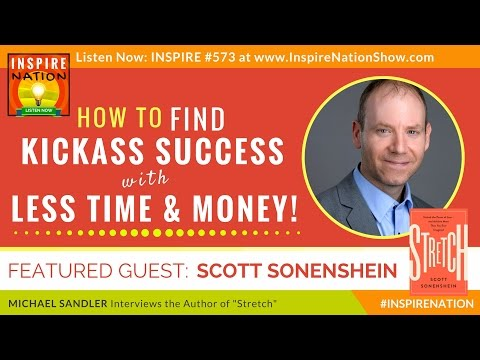 🌟  How to Create More with What You Already Have! SCOTT SONENSHEIN The Science of Resourcefulness