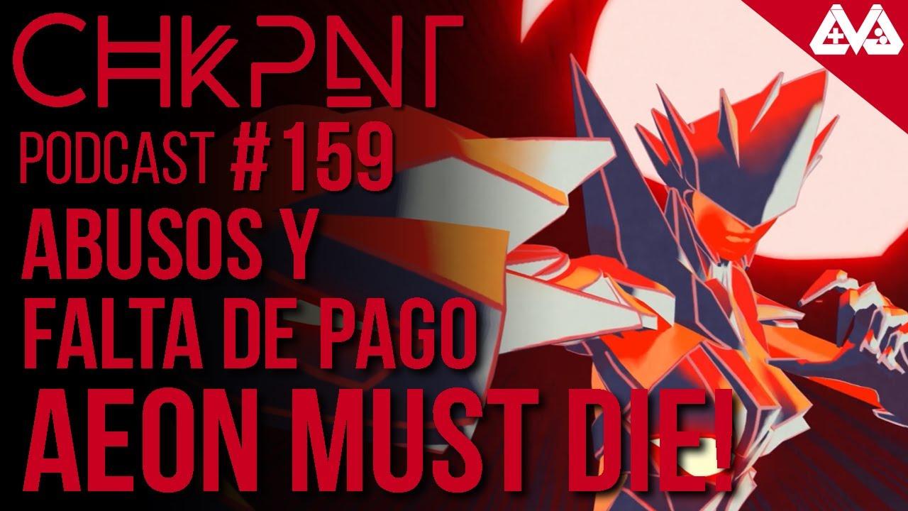 CHKPNT Podcast #159 - Abusos, falta de pago y salarios precarios en la industria
