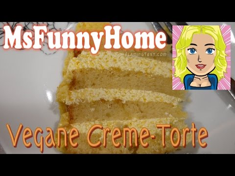 VEGANE TORTE Vegan Kochen Vegane Rezepte Cremetorte Kuchen Torte Backen