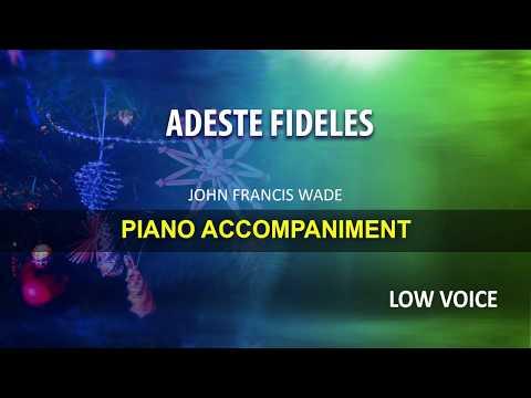ADESTE FIDELES / Wade: Karaoke + Score guide / Low Voice