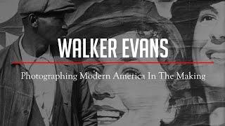 Why Walker EVANS' Unique Spirit Still Influences Photography Today