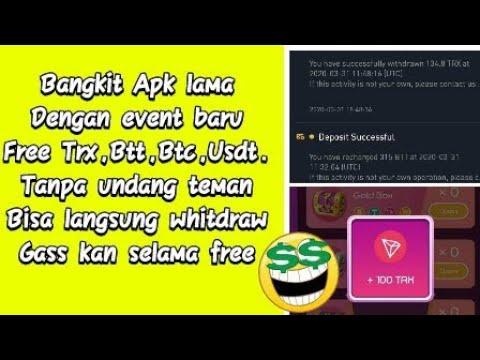 Aplikasi Lama Bangkit Penghasilan Btc,Trx,Btt,Dan Usdt free No Deposit 7