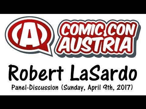 ROBERT LASARDO / Comic Con Austria 2017 Panel, Sunday