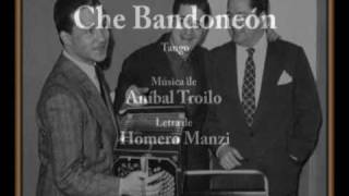 Aníbal Troilo en Solo de Bandoneón INÉDITO Canta Alberto Marino Che Bandoneón