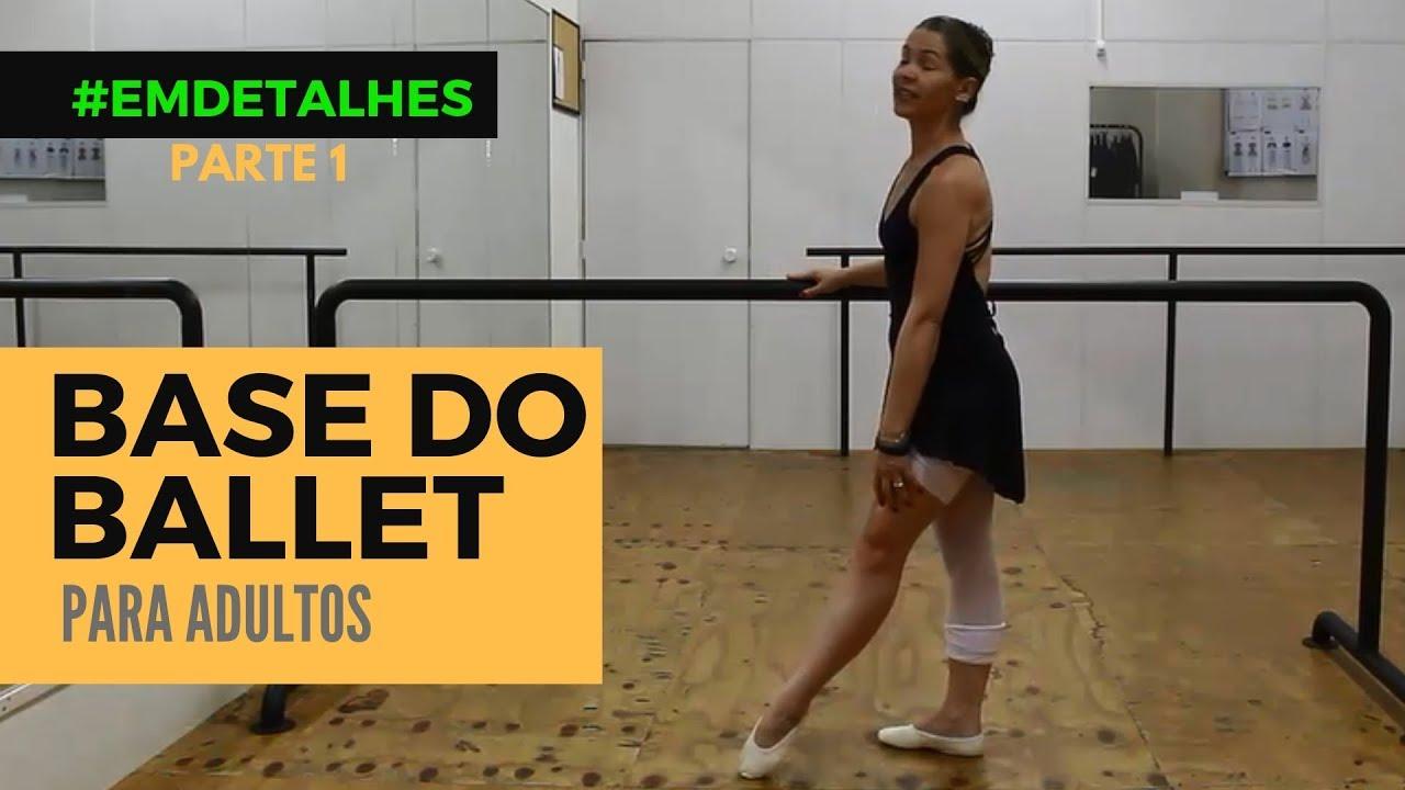 Ballet Adulto para Iniciantes - Aula 1 - #EMDETALHES