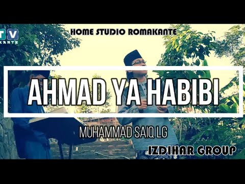 ahmad-ya-habibi-احمد-ياحبيبي-sholawat-by-muhammad-saiq-lg-||-official-music-video