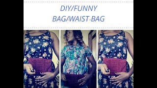 DIY FUNNY BAG /WAIST BAG/MUST HAVE BAG