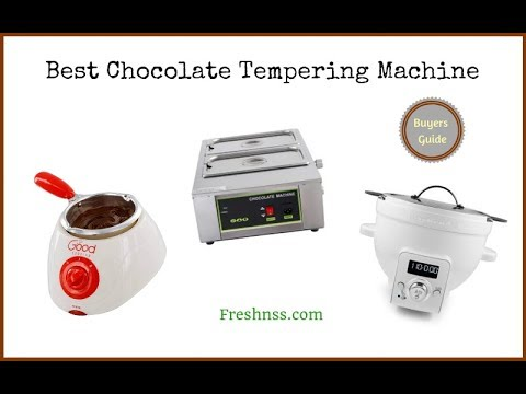 ✅Chocolate Tempering Machines: Reviews Of The 7 Best Chocolate Tempering Machine, Plus 1 To Avoid ❎