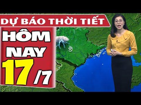 Dự báo thời tiết hôm nay mới nhất ngày 17/7/2021   Dự báo thời tiết 3 ngày tới