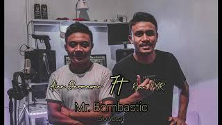 Alan darmawan ft Ryan TMR - Mr.Bombastic SHAGGY (Slowbeat) Part II