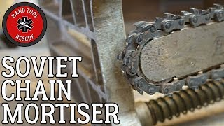 Soviet Chain Mortiser [Restoration] (Part 2 of 2)