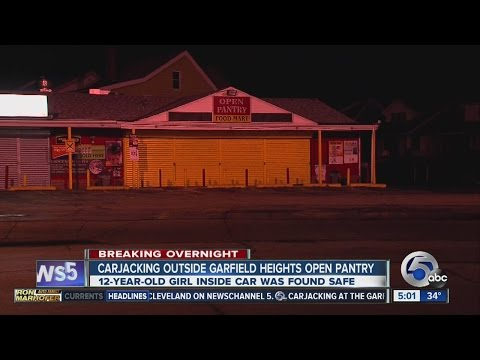 5AM: Girl taken in Garfield Heights carjacking at open pantry supermarket
