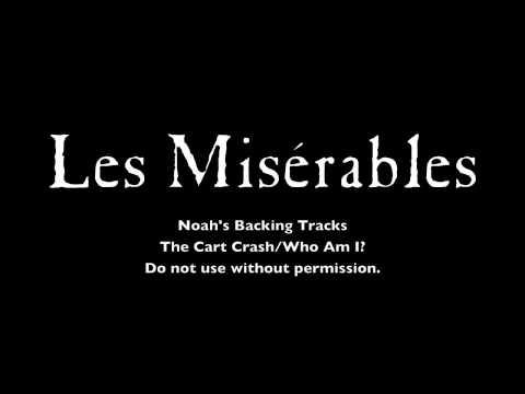 08. The Cart Crash/Who Am I - Les Miserables Backing Tracks (Karaoke/Instrumental)