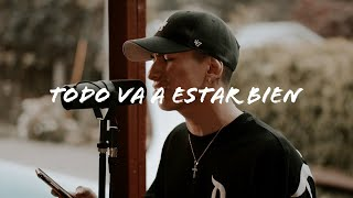 Todo Va a Estar Bien - Redimi2 feat. Evan Craft - Cover - Sam Rivera