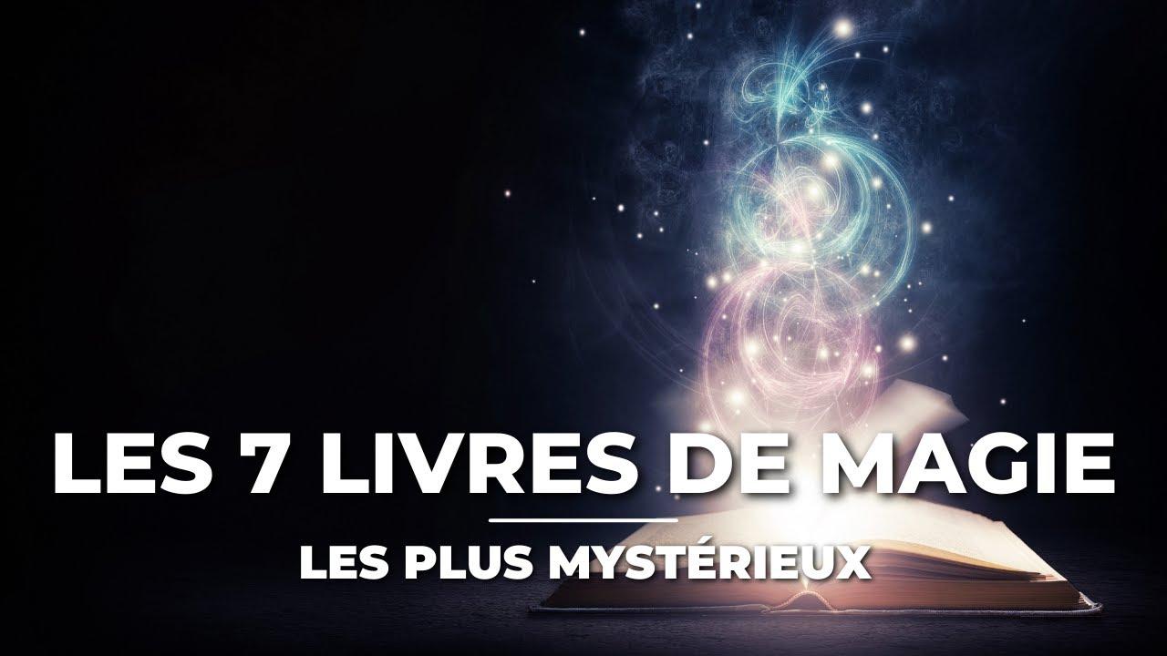 LES 10 LIVRES DE MAGIE LES PLUS MYSTÉRIEUX - YouTube