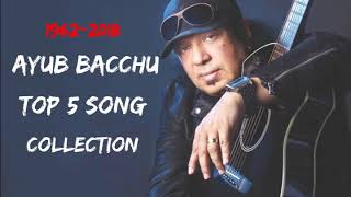Ayub bachchu best 5 songs collection 2019.mp3