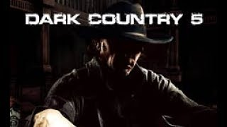 Dark Country 5 - Coming with the Hellfire
