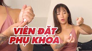VIÊN ĐẶT PHỤ KHOA CÓ TÁC DỤNG GÌ? CÓ NÊN DÙNG KHÔNG?   Sex Edu #12 ♡ Hana Giang Anh