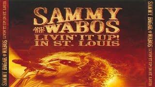 Sammy Hagar & The Wabos - Livin