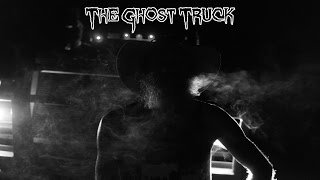 The Ghost Truck