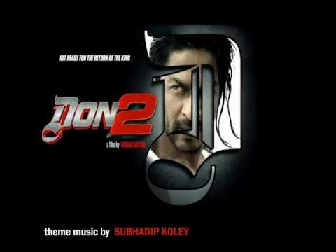 Don 2 (The Chase Continues Theme) - Subhadip Koley
