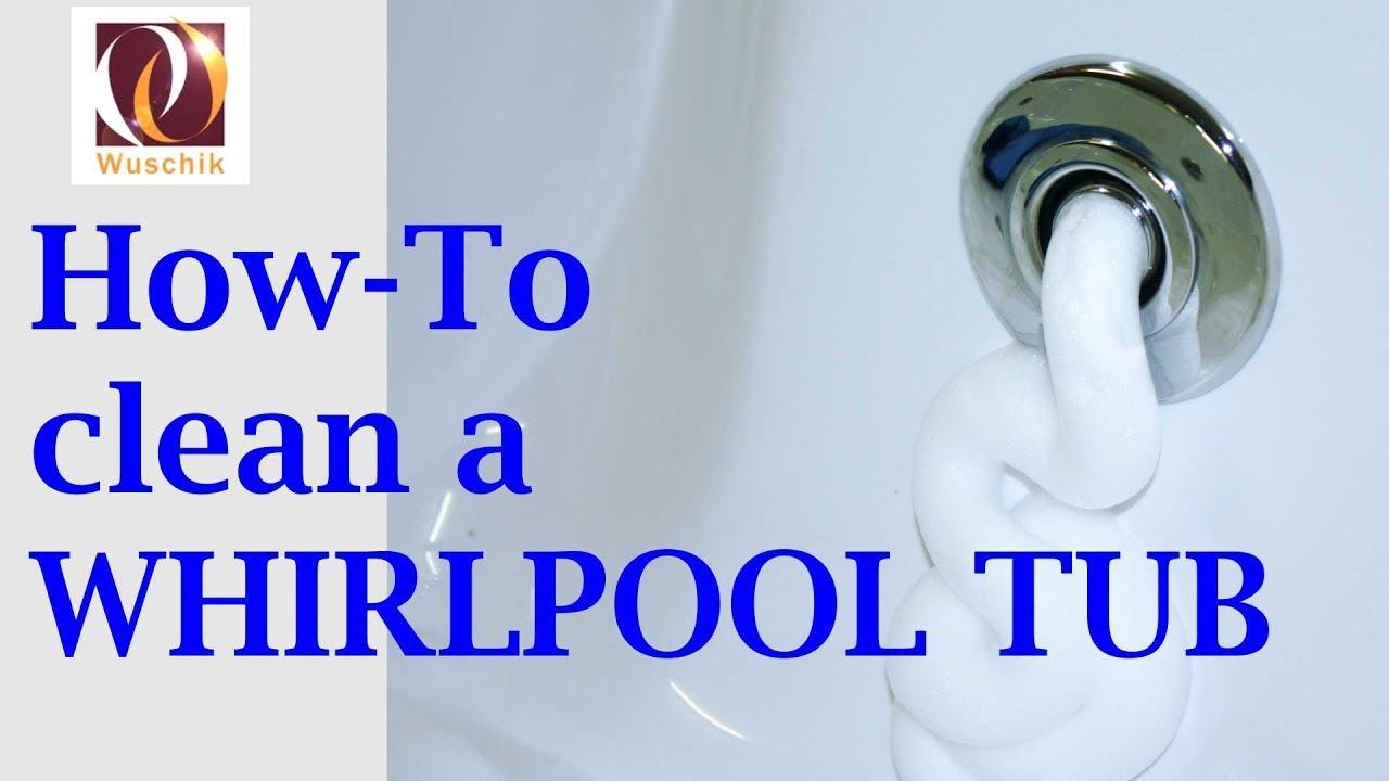How To Clean A Whirlpool Bath Tub - YouTube