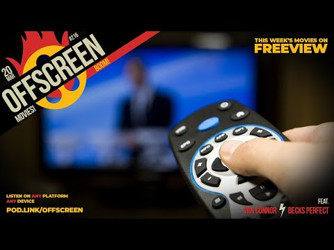 OffScreen #216 - Movies on Freeview